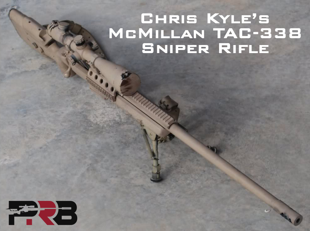 Chris Kyle 338 Sniper Rifle